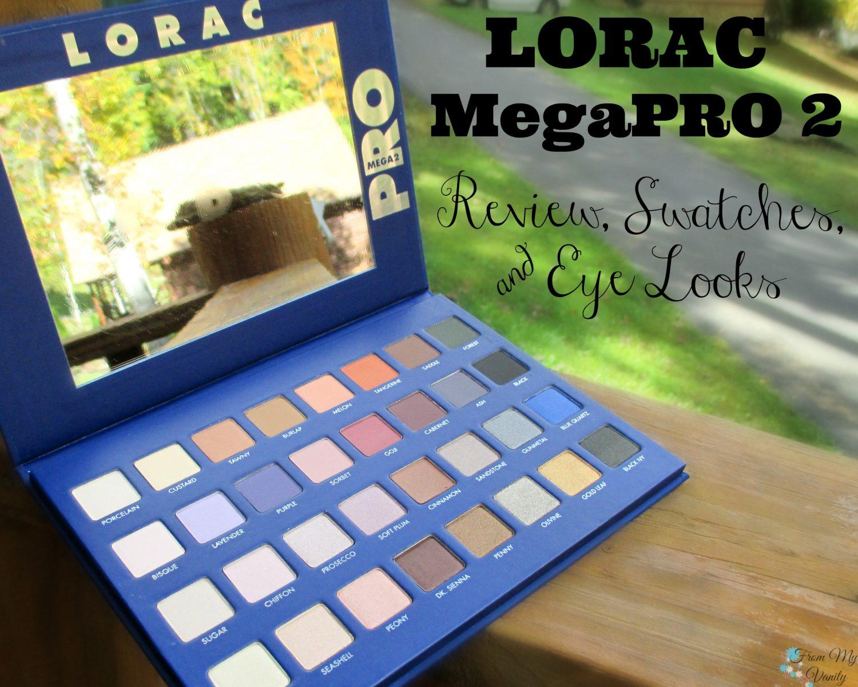 LORAC Mega Pro 2 Eyeshadow Palette // Review, Swatches, & Eye Looks // #LORACCosmetics #MegaPro2 FromMyVanity.com