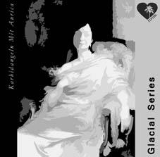 Glacial Series by Karbidangeln Mit Aurica