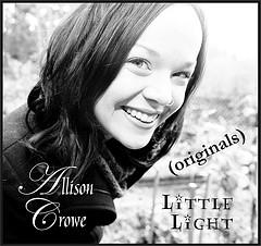 "Allison Crowe's ""Little Light (originals)"""