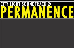 City Light Soundtrack 2: Permanence