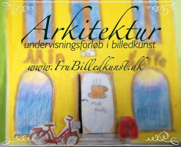 Arkitektur www.FruBilledkunst.dk