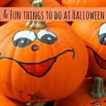 Seven Frugal and Fun things to do at Halloween….