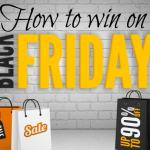 How to win on Black Friday….