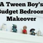 A tween boys bedroom makeover on a budget