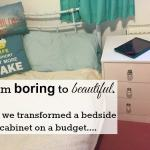 From boring to beautiful – how we transformed a bedside cabinet on a budget….