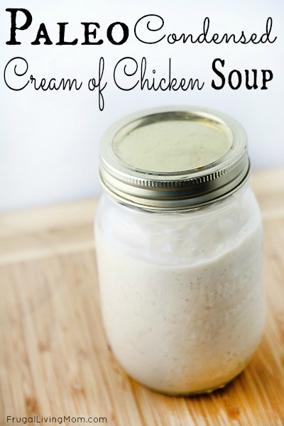 Paleo Cream of Chicken Breasts