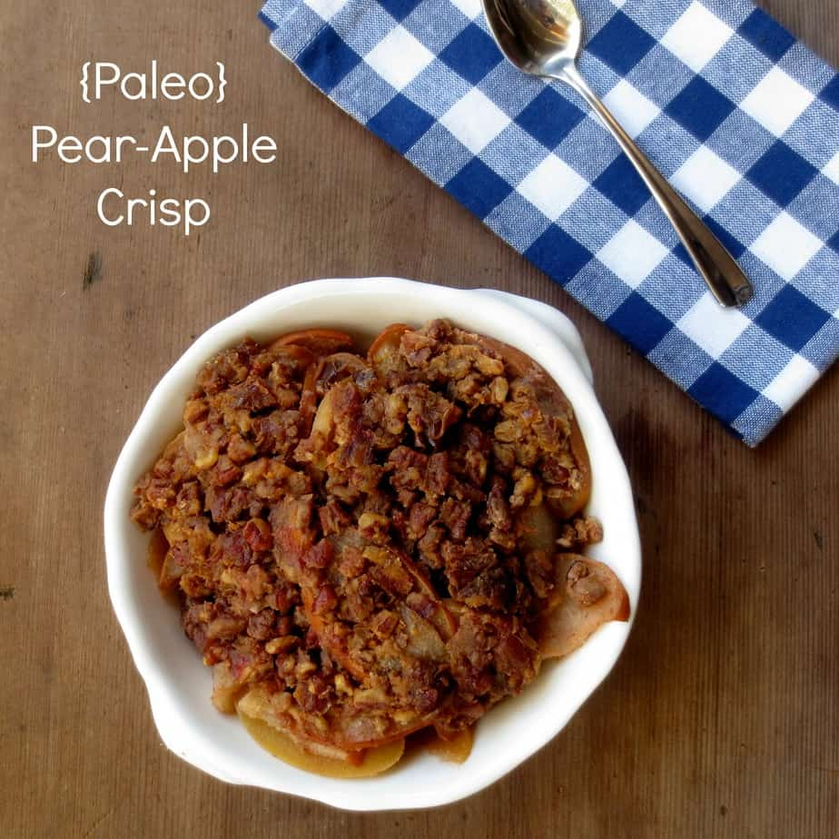Paleo Pear Apple Crisp
