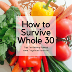 How to Survive Whole30