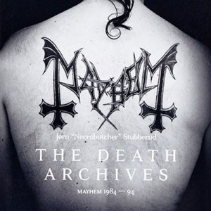 The Death Archives (Dodsarkiv) - Mayhem 1984-94