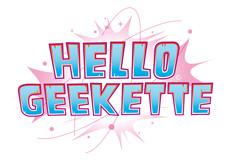 hello geekette-news