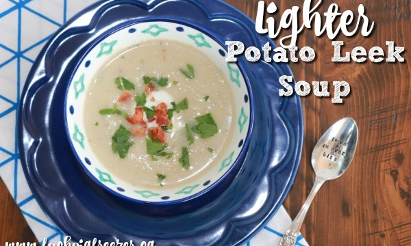 Lighter Potato Leek Soup