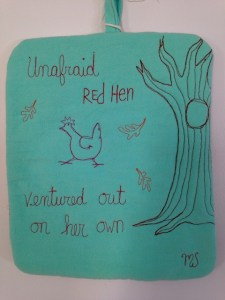 Unafraid Red Hen ventured out on her own