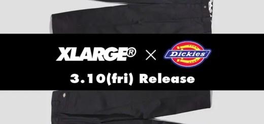 X-large × Dickies WORK PANT 3カラーが3/10発売! (エクストララージ ディッキーズ)