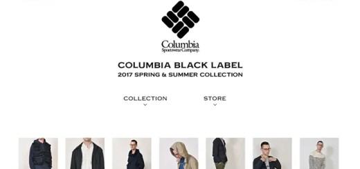 COLUMBIA BLACK LABEL 2017 SPRONG/SUMMER COLLECTIONが展開スタート! (コロンビア ブラック レーベル 2017年 春夏)