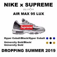 SUPREME × NIKE AIR MAX 95 LUX 2カラーが2019年夏にリリースか!? (シュプリーム ナイキ エア マックス 95 2019 SUMMER)