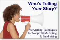 Storytelling for Nonprofit Marketing & Fundraising