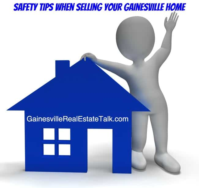 Gainesville Home Seller Tips: Safety First