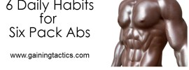 Daily habits for six pack abs