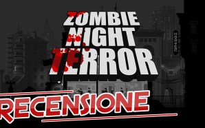 Videorecensione – Zombie Night Terror