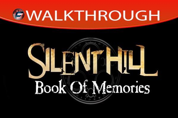 Silent Hill Book of Memories Walkthrough