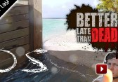 Better Late Than Dead #05
