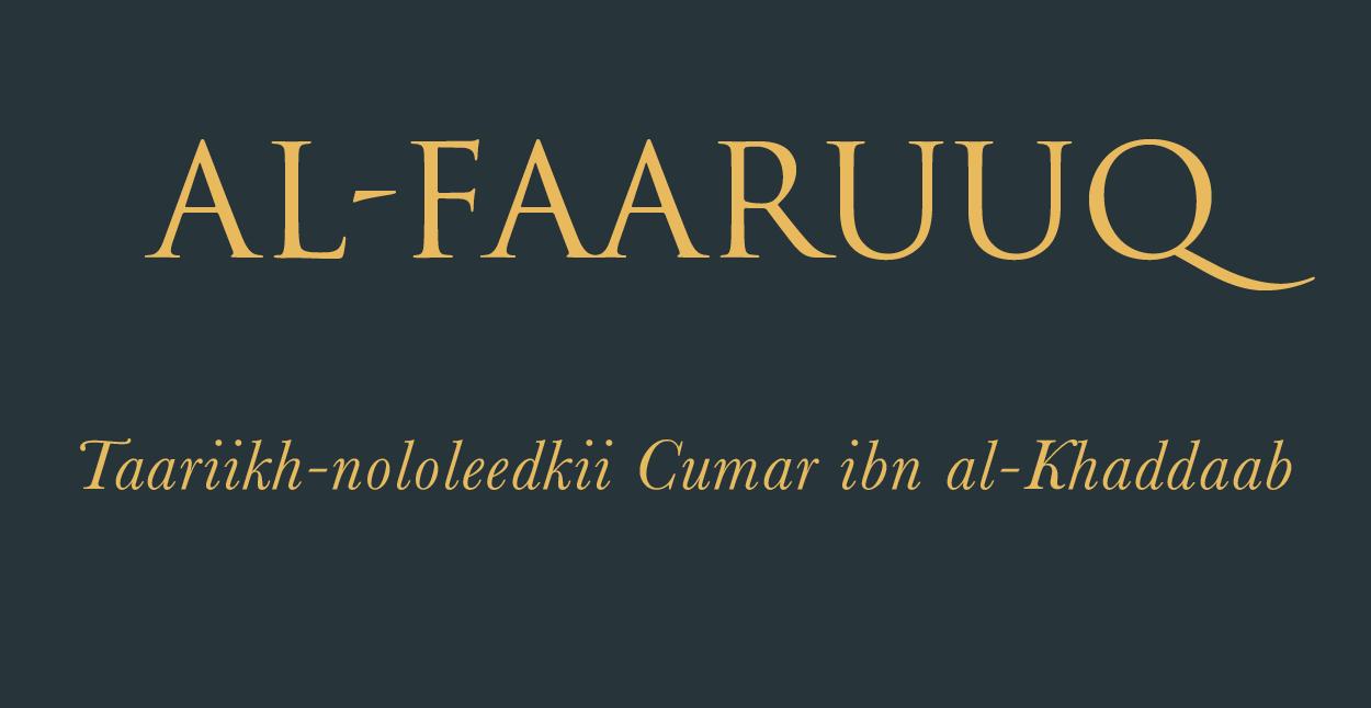 Al-Faaruuq: Taariikh-nololeedkii Cumar ibn al-Khaddaab_ CUTUBKA 1