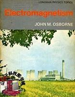 Longman Electromagnetism by John M. Osborne