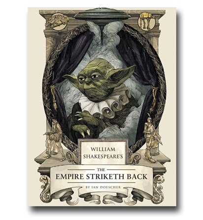 William Shakespeare's The Empire Striketh Back - Geek Decor
