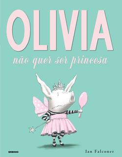 olivia_nao_quer_ser_princesa_CAPA.pdf