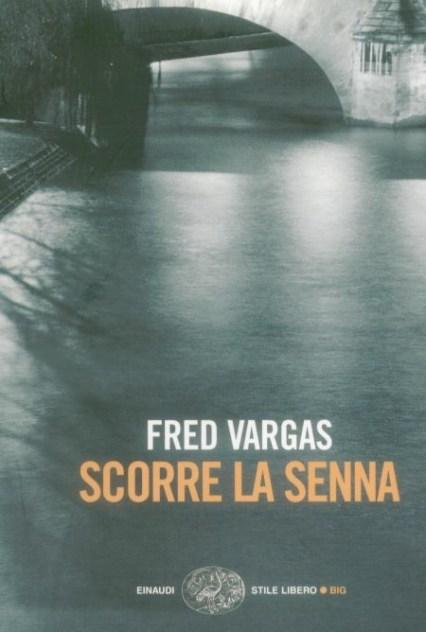 Scorre la Senna di Fred Vargas | Genitorialmente