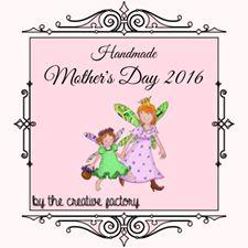 #handmademothersday2016 - #thecreativefactory  | Genitorialmente