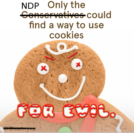 conservatives-cookies-ndp-evil-shit-harper-did