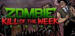 Zombie Kill of the Week  (5)