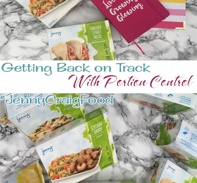 Getting Back on Track With Portion Control #JennyCraigFood