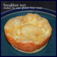 breakfast tart: makes its own gluten free crust