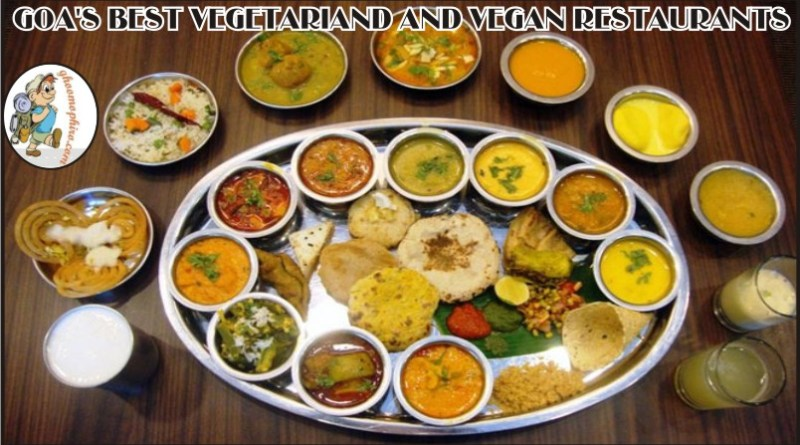 Goa's best vegetariand and Vegan restaurants