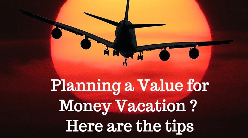 Travel Tip: Planning a Value for Money Vacation