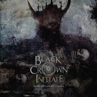 Black Crown Initiate- Selves We Cannot Forgive cover ghostcultmag