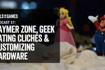 Podcast 37 - Geek Dating Clichés