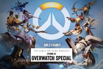GoG Cast 66 - Overwatch Special