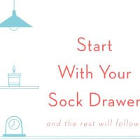 Vicky Silverthorn, Start with your sock drawer