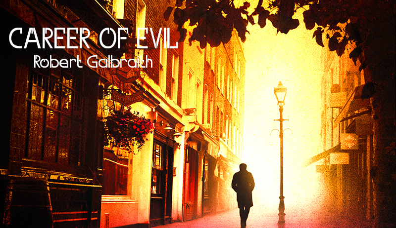 Career of Evil (book by Robert Galbraith)