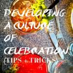culture of celebration