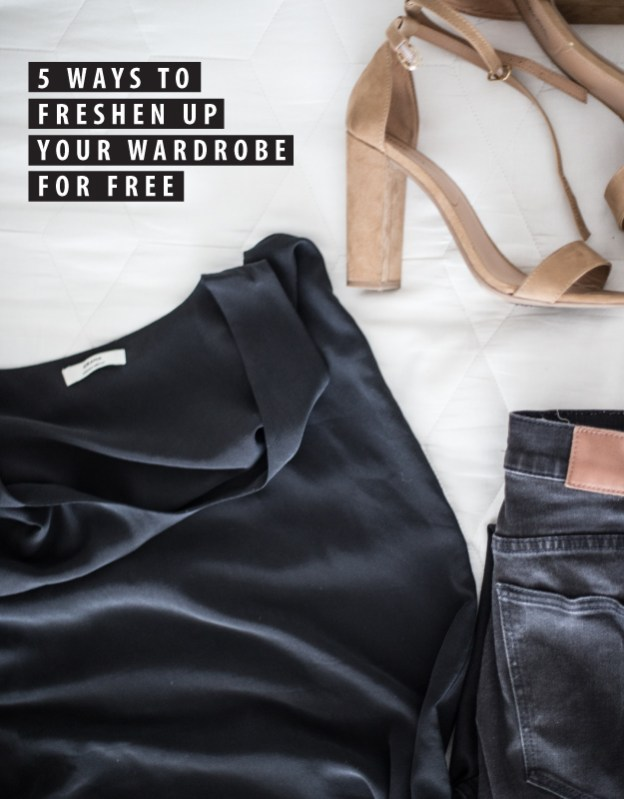 5 Ways to Freshen Up Your Wardrobe for Free