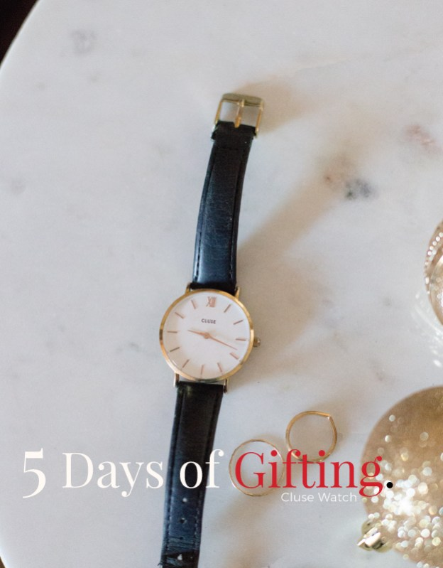 5 days of gifting cluse watch