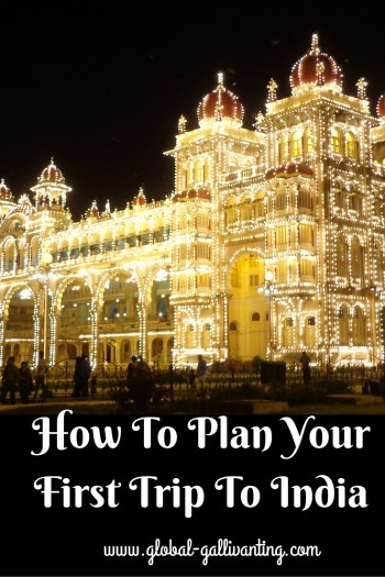 How to Plan your First Trip to India!
