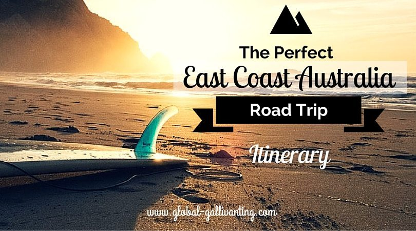 The Perfect East Coast Australia Road Trip Itinerary