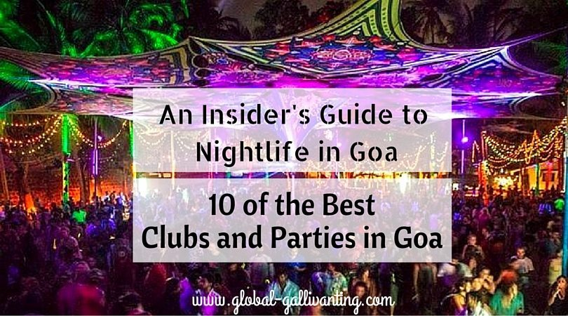 Nightlife in Goa: 10 Best Nightclubs and Parties in Goa