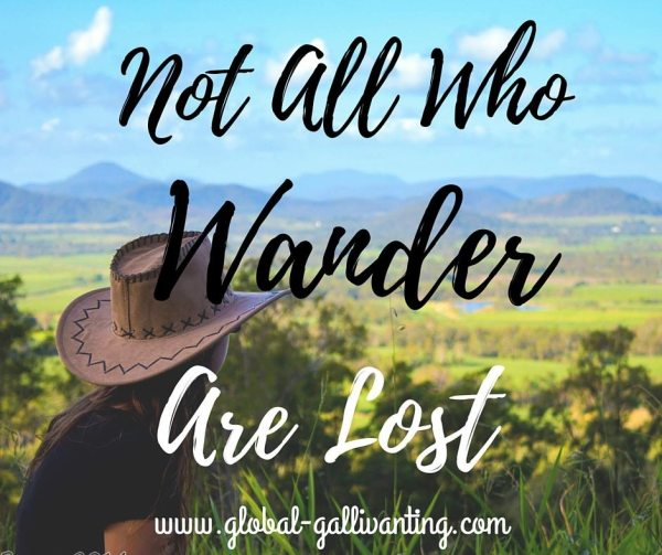 Not All Who Wander Are Lost Travel Quote