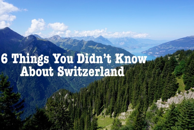 6 Things You Didn't Know About Switzerland